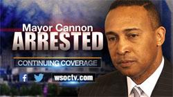 Mayor Cannon Arrested