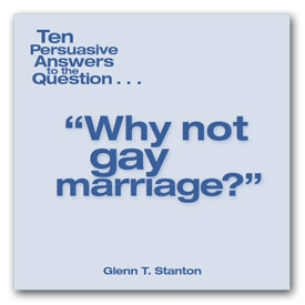 Booklet:  Why not gay marriage?